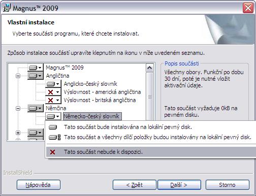 V tomto kroku instalace specifikujte požadované moduly